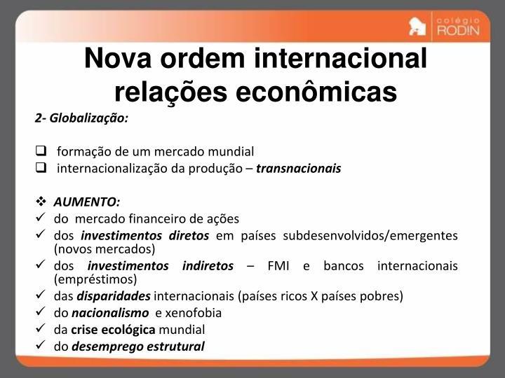 Nova ordem internacional  relações econômicas