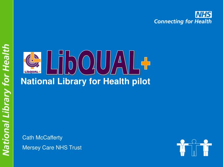 National library for health pilot