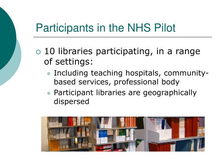 Participants in the NHS Pilot