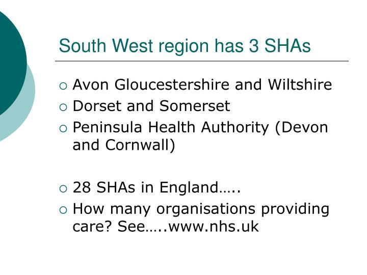 South West region has 3 SHAs