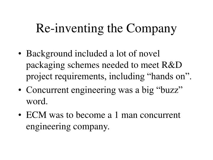 Re-inventing the Company
