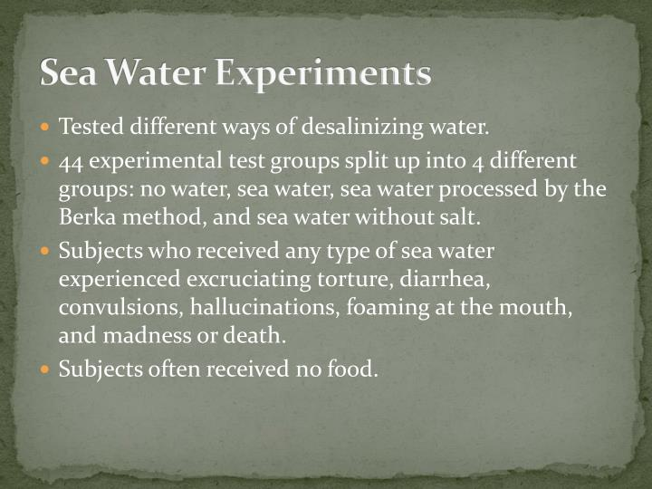 Sea Water Experiments