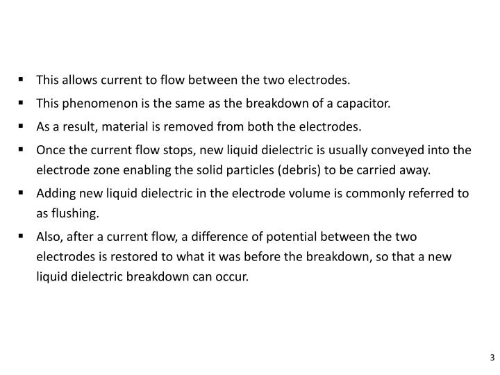 This allows current to flow between the two electrodes.