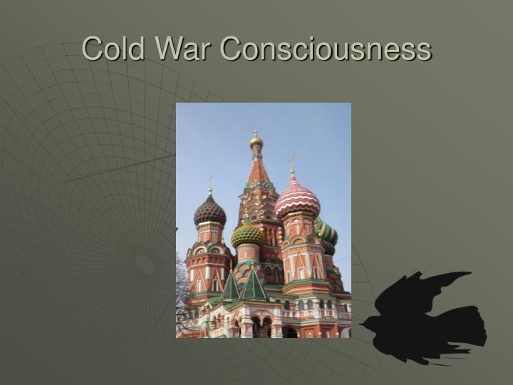 Cold War Consciousness