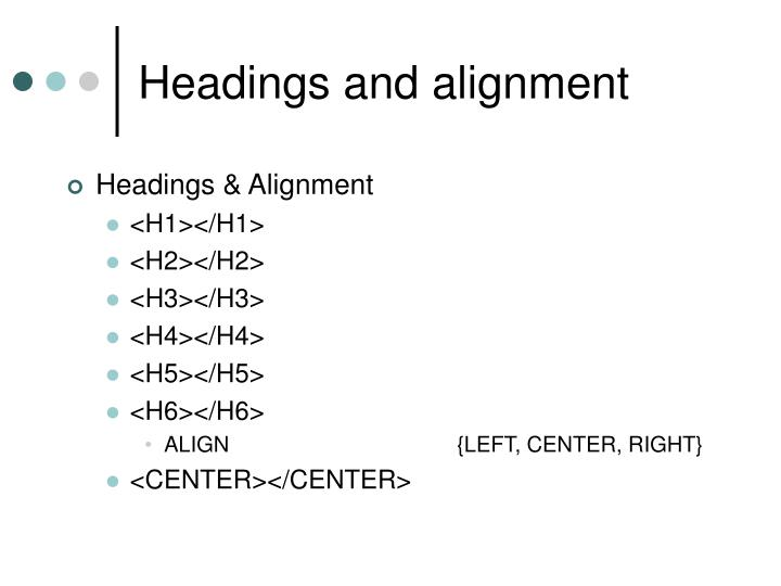 Headings and alignment