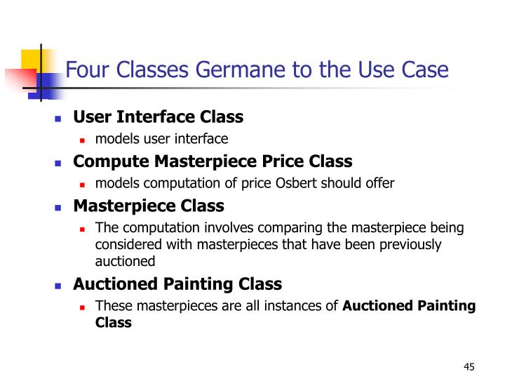 Four Classes Germane to the Use Case