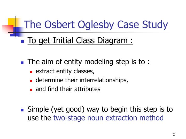 The osbert oglesby case study