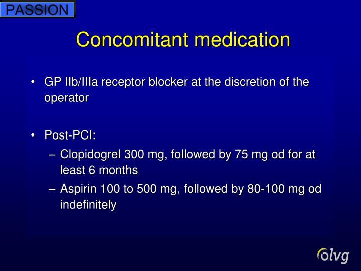 Concomitant medication