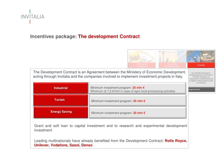 Incentives package: