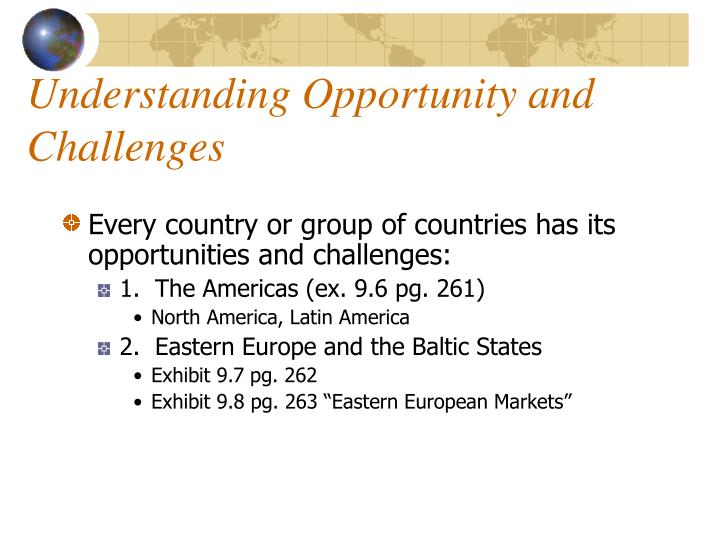 Understanding Opportunity and Challenges