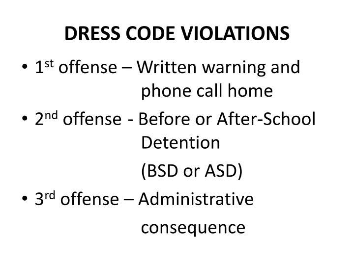 DRESS CODE VIOLATIONS