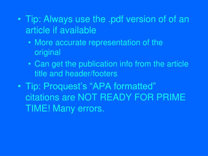 Tip: Always use the .pdf version of of an article if available