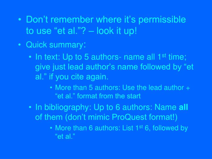 """Don't remember where it's permissible to use """"et al.""""? – look it up!"""