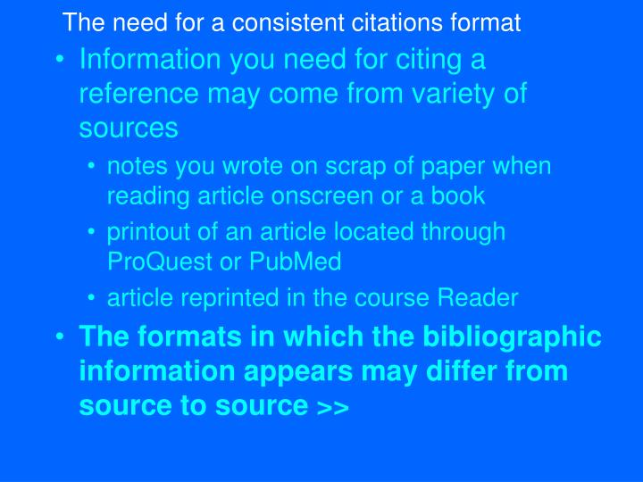 The need for a consistent citations format