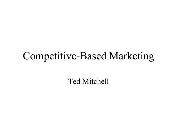 competitive based marketing n.