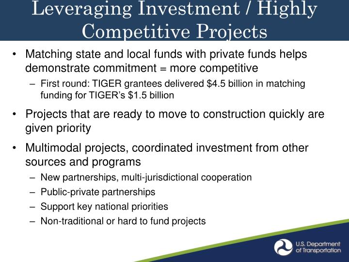 Leveraging Investment / Highly Competitive Projects