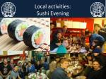 local activities sushi evening
