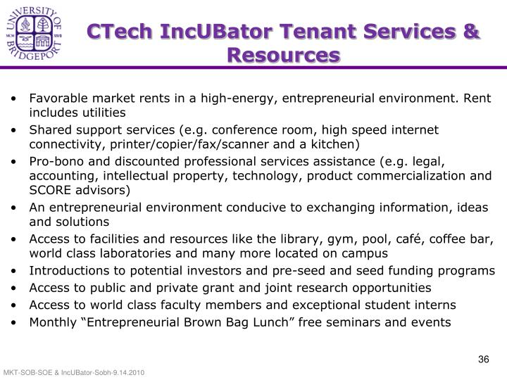 CTech IncUBator Tenant Services & Resources