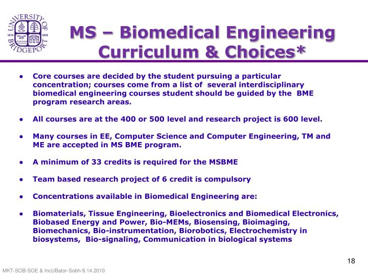 MS – Biomedical Engineering  Curriculum & Choices*