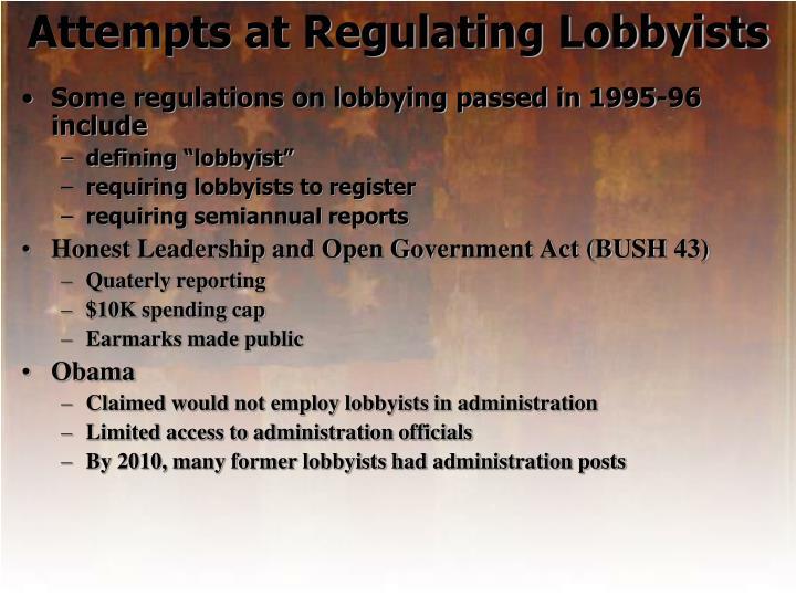 Attempts at Regulating Lobbyists