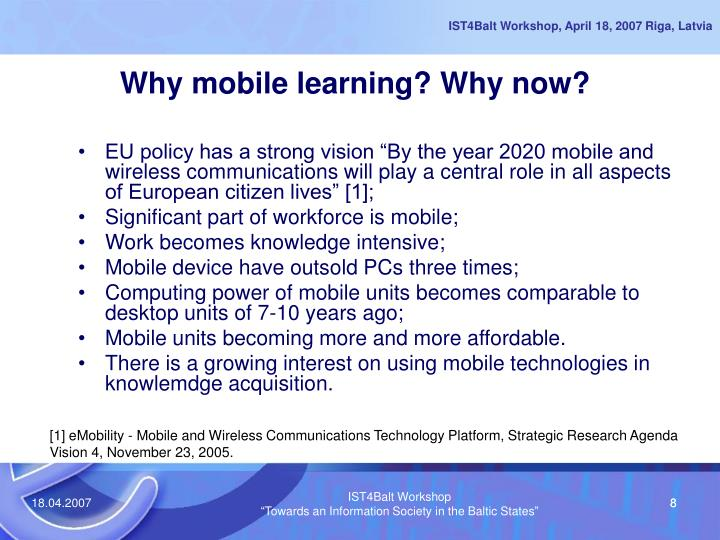 Why mobile learning? Why now?