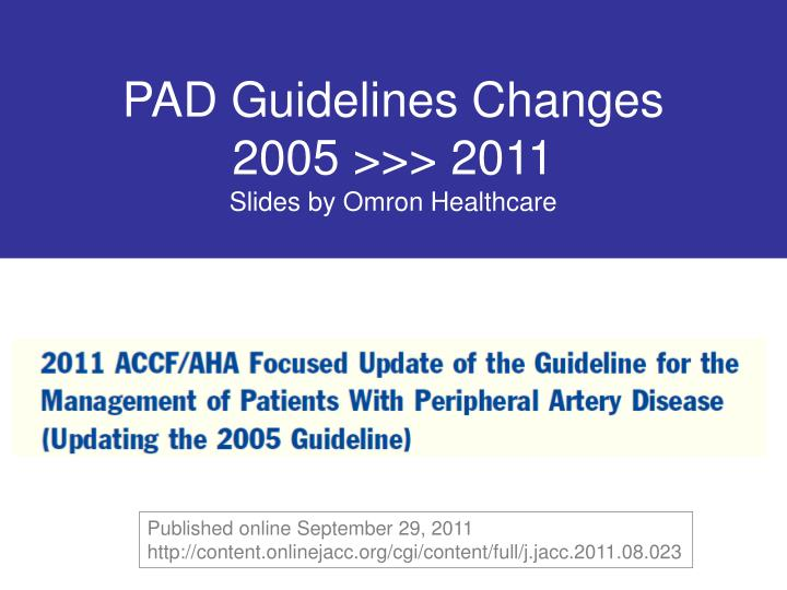 Ppt Pad Guidelines Changes 2005 2011 Slides By Omron