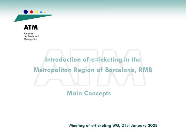 introduction of e ticketing in the metropolitan region of barcelona rmb n.
