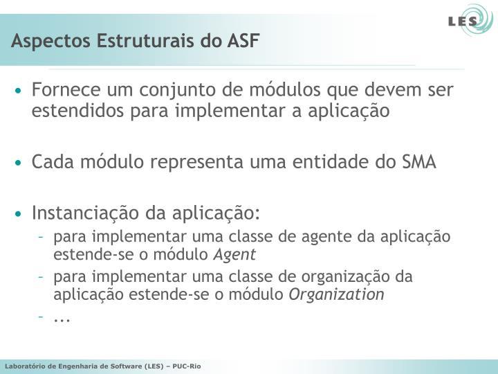 Aspectos Estruturais do ASF