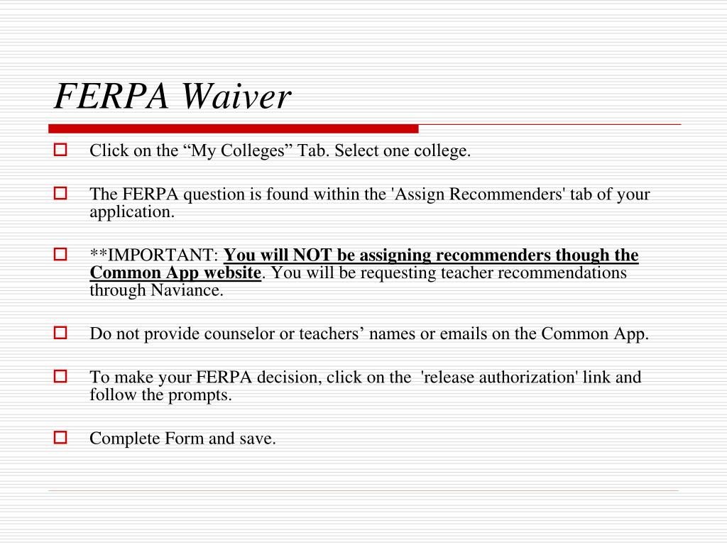 ferpa form waive  PPT - Naviance & Common Application PowerPoint Presentation ...