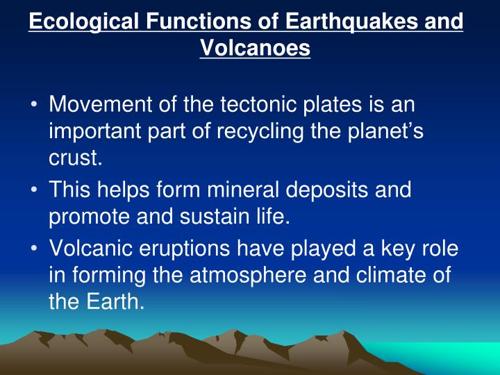 Ecological Functions of Earthquakes and Volcanoes