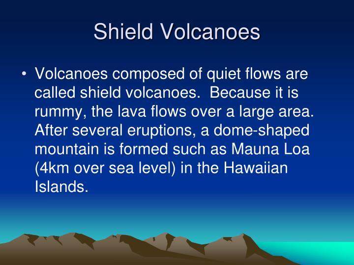 Shield Volcanoes