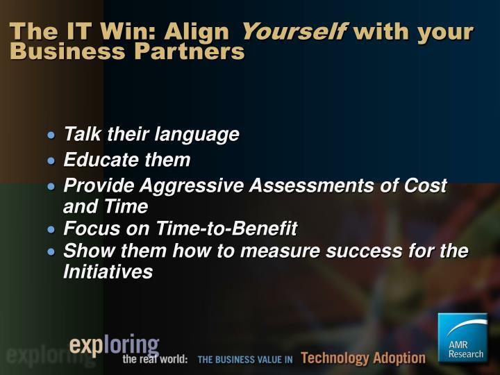 The IT Win: Align