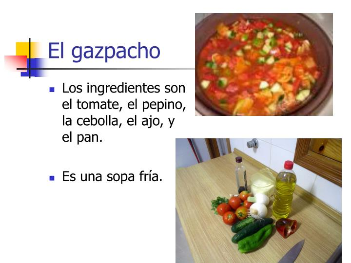 El gazpacho