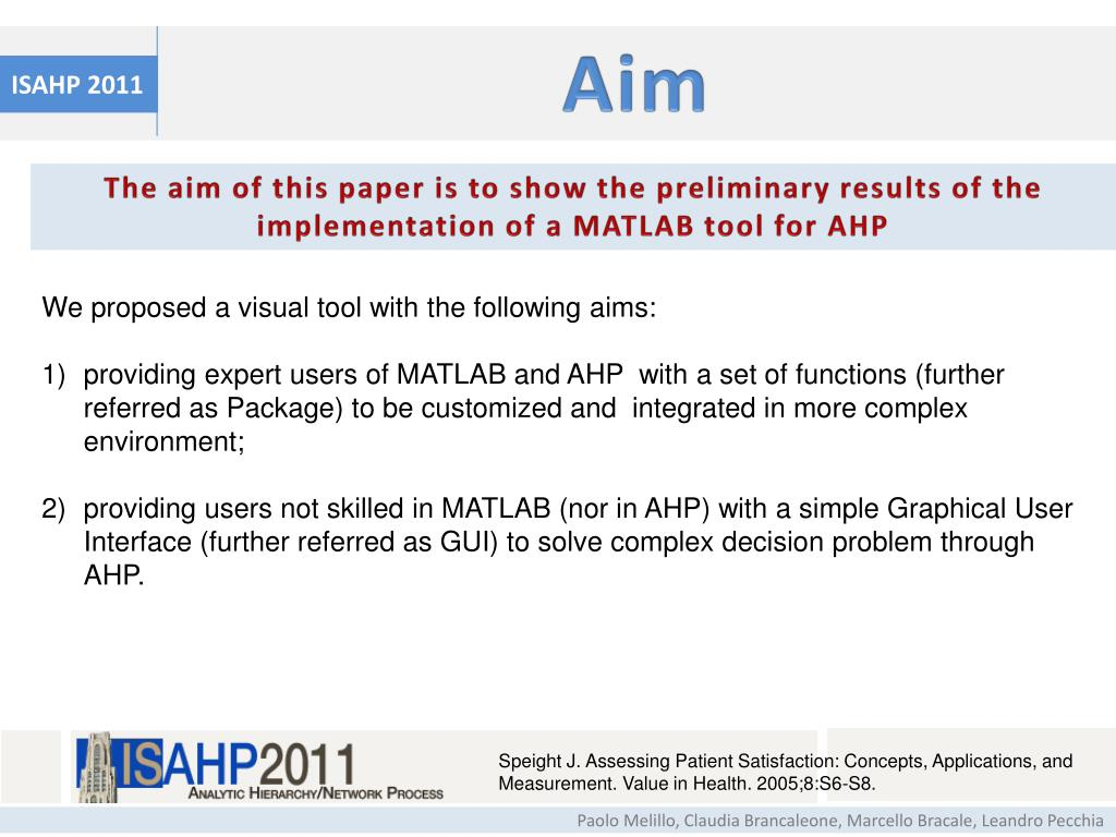 PPT - A MATLAB VISUAL TOOL FOR ANALYTIC HIERARCHY PROCESS PowerPoint