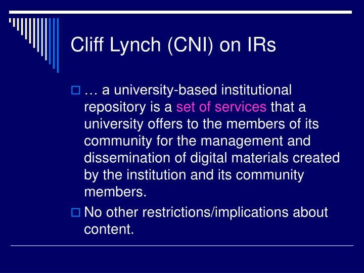 Cliff Lynch (CNI) on IRs