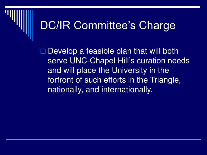 DC/IR Committee's Charge