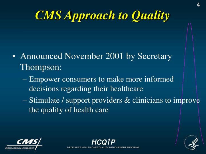 CMS Approach to Quality