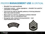 proper management use is critical