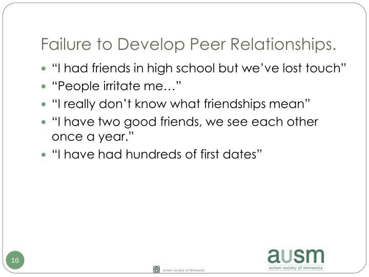 Failure to Develop Peer Relationships.
