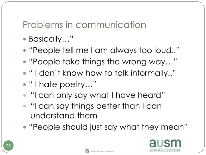 Problems in communication