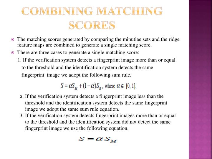 Combining Matching Scores