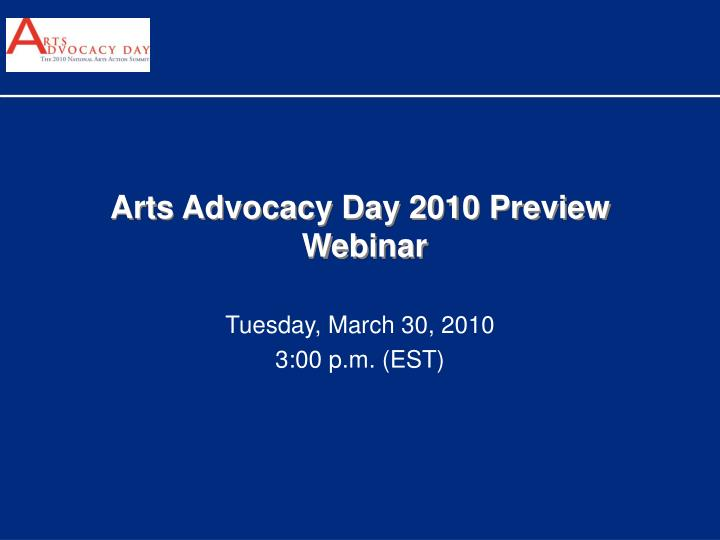 arts advocacy day 2010 preview webinar n.