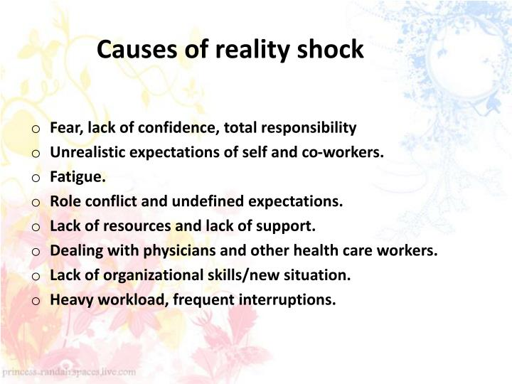 Causes of reality shock