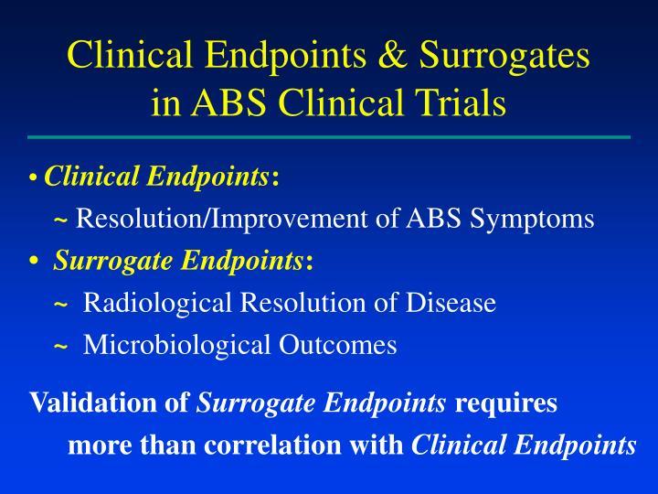 Clinical Endpoints & Surrogates