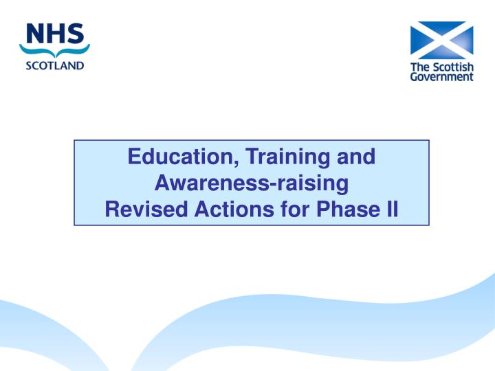 Education, Training and Awareness-raising