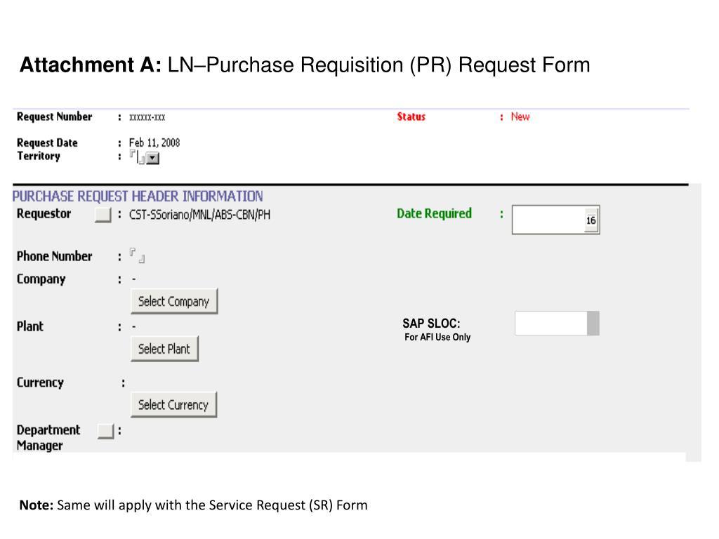 PPT - Attachment A: LN–Purchase Requisition (PR) Request