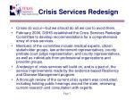 crisis services redesign