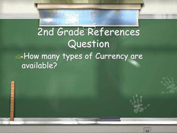 2nd Grade References Question