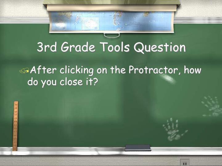 3rd Grade Tools Question
