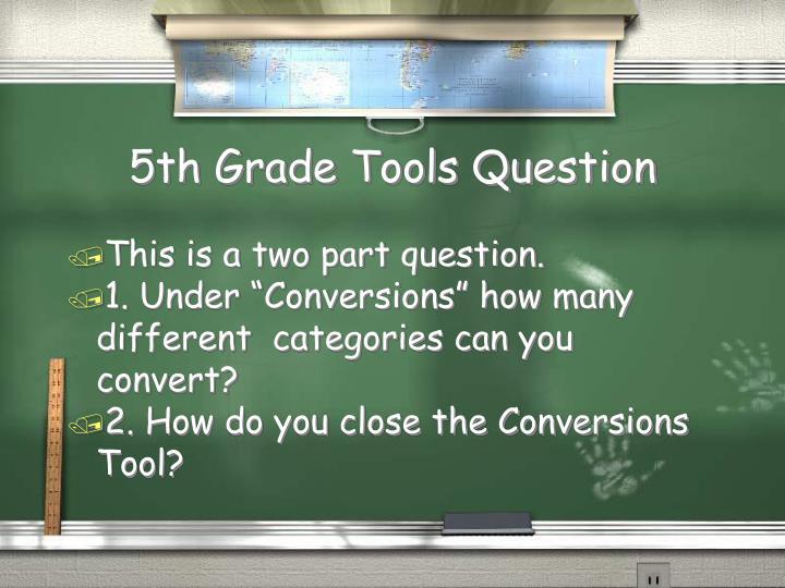 5th Grade Tools Question